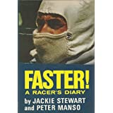 Faster! A Racer's Diary ~ Jackie Stewart