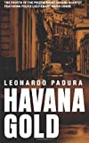 img - for Havana Gold: The Havana Quartet book / textbook / text book