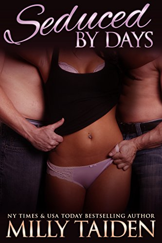 Milly Taiden - Seduced by Days (Hallows Eve Book 2)