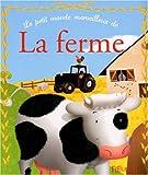 echange, troc Guillaume Arnaud - Le petit monde merveilleux de la ferme