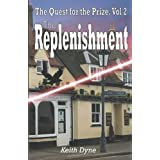 The Quest for the Prize Vol. 2: The Replenishmentdi Keith Dyne