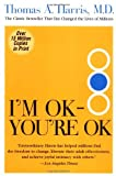I'm OK--You're OK (0060724277) by Harris, Thomas