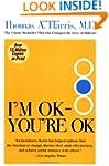I'm Ok---you're Ok
