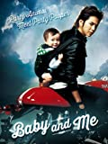 Baby and Me (English Subtitled)