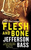 ISBN: 1847242804 - Flesh and Bone: A Body Farm Thriller: A Body Farm Novel (Body Farm Thriller 2)