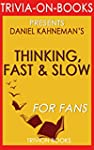 Thinking, Fast and Slow: By Daniel Ka...