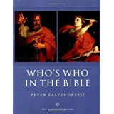 Who's Who in the Bible: New Illustrated Edition (Reference)Peter Calvocoressi�ɂ��