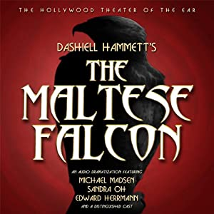 The Maltese Falcon (Dramatized) | [Dashiell Hammett]