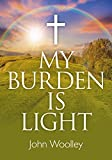 img - for My Burden is Light book / textbook / text book