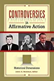 img - for Controversies in Affirmative Action [3 volumes] book / textbook / text book