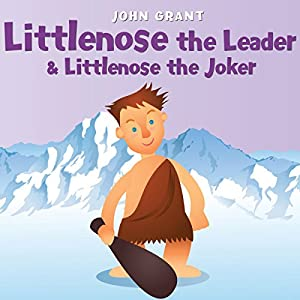 Littlenose the Leader & Littlenose the Joker Audiobook