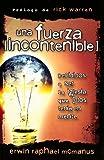 Una Fuerza Incontenible: Decididos A Ser la Iglesia Que Dios Tenia en Mente = An Unstoppable Force (Spanish Edition) (0789914581) by Erwin Raphael McManus