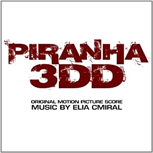 Piranha 3DD (Original Motion Picture Score)