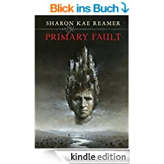 Primary Fault (The Schattenreich Book 1) (English Edition)