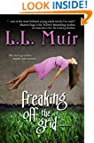 Freaking Off the Grid (A Young Adult Paranormal Romance) (The Secrets of Somerled Book 2)
