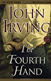 The Fourth Hand (0345449347) by John Irving