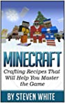 Minecraft: Crafting Recipes That Will...
