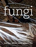 img - for 21st Century Guidebook to Fungi with CD-ROM book / textbook / text book