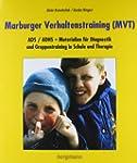 Marburger Verhaltenstraining (MVT): A...