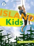 Island Kids (Courageous Kids)