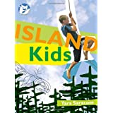 Island Kidsby Tara Saracuse