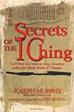 Secrets Of The I - Ching