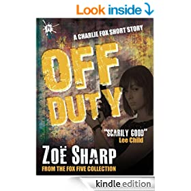 Off Duty: from the FOX FIVE Charlie Fox short story collection