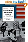 Reclaiming American Virtue: The Human...