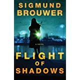 Flight of Shadows: A Novelby Sigmund Brouwer