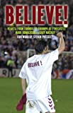 img - for Believe!: Hearts: From Turmoil to Triumph at Tyncastle book / textbook / text book