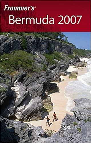 Frommer's Bermuda 2007 (Frommer's Complete Guides)