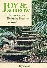 Joy & Sorrow: The story of an Exclusive Brethren survivor