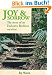 Joy & Sorrow: The story of an Exclusi...