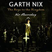 Sir Thursday: Keys to the Kingdom, Book 4 | Garth Nix