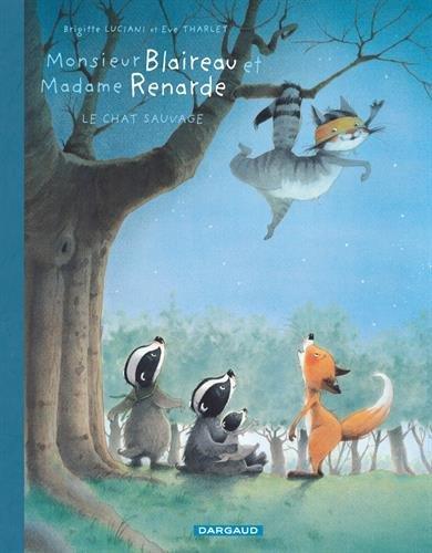 Monsieur Blaireau et madame Renarde (6) : Le chat sauvage