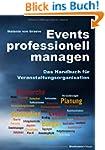 Events professionell managen: Das Han...