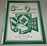 img - for Marilyn's Machine Stitched Sew Simple Quilts: Spiraling Log Cabin Design Series book / textbook / text book