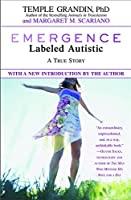 Emergence: Labelled Autistic: Labeled Autistic