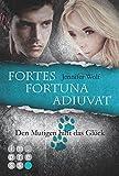 Fortes fortuna adiuvat - Den Mutigen hilft das Gl�ck (Spin-off der Sanguis-Trilogie)