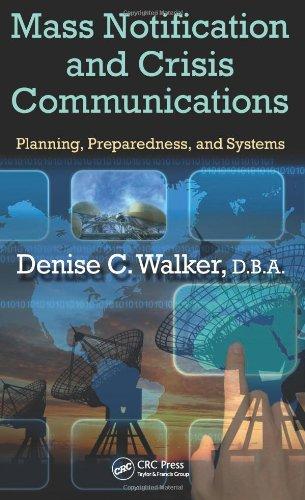 Mass Notification and Crisis Communications: