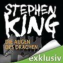 Die Augen des Drachen Hörbuch von Stephen King Gesprochen von: David Nathan