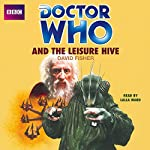 Doctor Who and the Leisure Hive | David Fisher