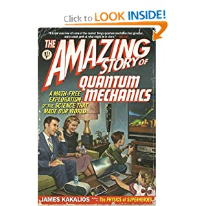 The Amazing Story of Quantum Mechanics: A Math-Free Exploration of the Science That Made Our World e-book downloads