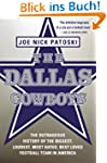 The Dallas Cowboys: The Outrageous Hi...