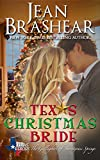 Texas Christmas Bride: The Gallaghers of Sweetgrass Springs Book 6 (Texas Heroes 12)