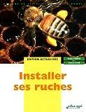 echange, troc Nadia Perrin, Patrice Cahé - Installer ses ruches
