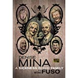 A Sickness in the Familyby Denise Mina