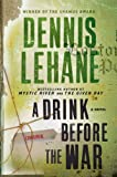 A Drink Before the War (Patrick Kenzie and Angela Gennaro)