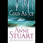 Cold as Ice (       UNABRIDGED) by Anne Stuart Narrated by Natalie Gold
