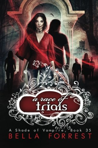 A Shade of Vampire 35: A Race of Trials (Volume 35)